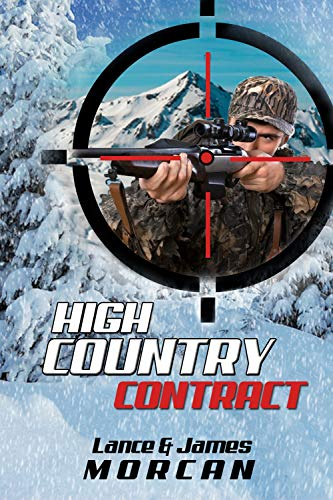 High Country Contract by [Lance Morcan, James Morcan]