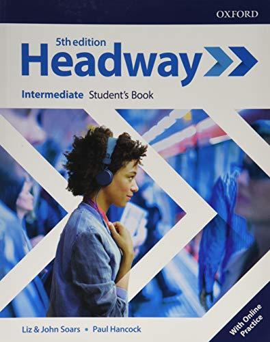 Headway: Intermediate: Student's Book with Online Practice