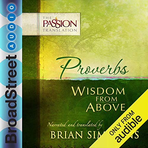 Couverture de Proverbs: Wisdom from Above (The Passion Translation)