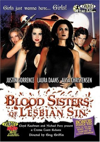 Blood Sisters of Lesbian Sin by TROMA ENTERTAINMENT INC.
