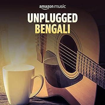 Unplugged Bengali