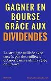 Gagner en Bourse Grâce aux Dividendes - Format Kindle - 9782956149309 - 6,99 €