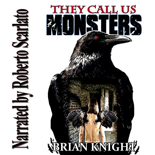 They Call Us Monsters audiobook cover art
