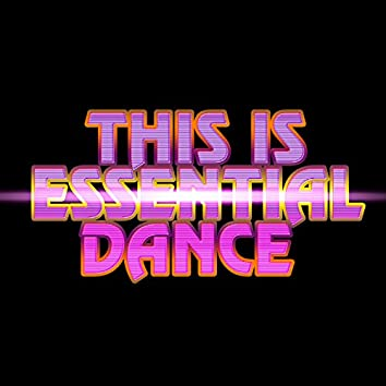 This Is Essential Dance