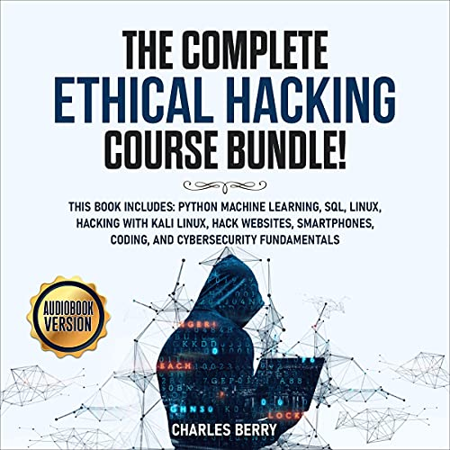 The Complete Ethical Hacking Course Bundle! cover art