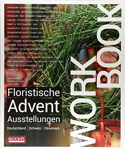 Workbook - Floristische Advents-Ausstellungen: Deutschland / Schweiz / Dänemark
