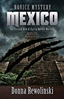 Novice Mystery - Mexico: The Second Dan and Karen Novice Mystery