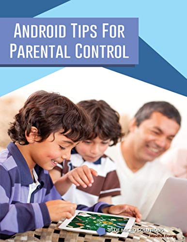 Android Tips for Parental Control (English Edition)