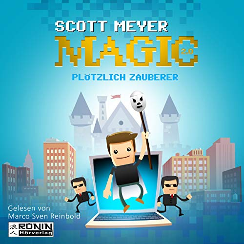 Plötzlich Zauberer     Magic 2.0, 1              By:                                                                                                                                 Scott Meyer                               Narrated by:                                                                                                                                 Marco Sven Reinbold                      Length: 12 hrs and 27 mins     1 rating     Overall 1.0