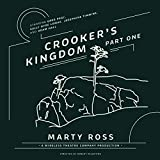 Crooker's Kingdom, Part 1