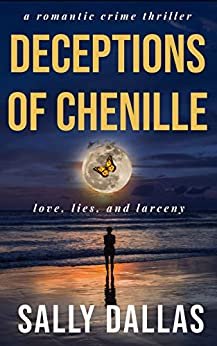Deceptions Of Chenille by Sally Dallas ebook deal