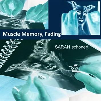 Muscle Memory, Fading - Single