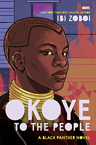 Okoye to the People: A Black Panther Novel