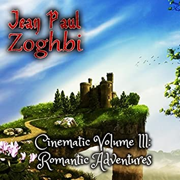 Cinematic, Vol. III: Romantic Adventures