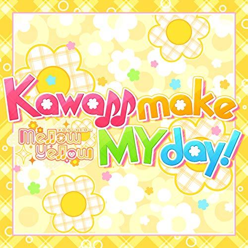 Kawaii make MY day! (M@STER VERSION)