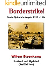 Borderstrike!: South Africa into Angola 1975 - 1980