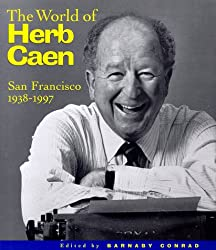 The World of Herb Caen: San Francisco, 1938-1997 - Amazon Affiliate Link