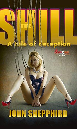 The Shill (Shill Trilogy Book 1) (English Edition)