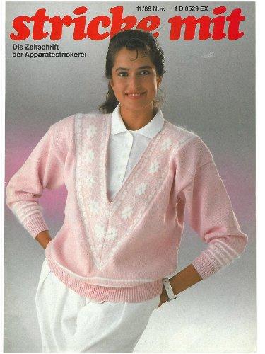 Strickmaschinen-Zeitschrift Stricke Mit, Ausgabe 1989/11 (Zeitschrift für Maschinenstricken Stricke Mit 198911)