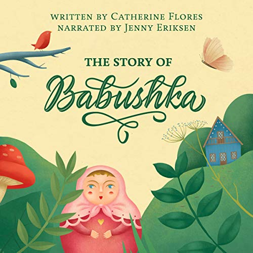 The Story of Babushka Audiobook By Catherine Flores cover art