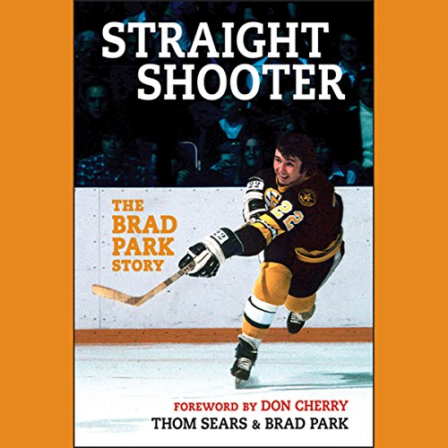 Straight Shooter     The Brad Park Story              By:                                                                                                                                 Brad Park,                                                                                        Thom Sears                               Narrated by:                                                                                                                                 Jim Vann                      Length: 10 hrs and 59 mins     1 rating     Overall 4.0