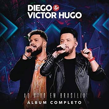 Diego & Victor Hugo Ao Vivo em Brasília