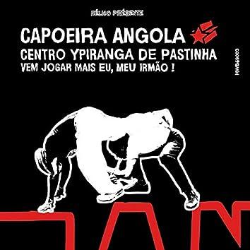 No Coração da Capoeira Angola (Vem Jogar Mais Eu, Meu Irmão !)