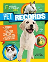 Pet Records (National Geographic Kids)