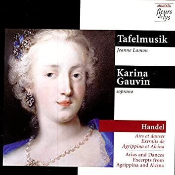 Handel: Arias and Dances, Excerpts from Agrippina and Alcina