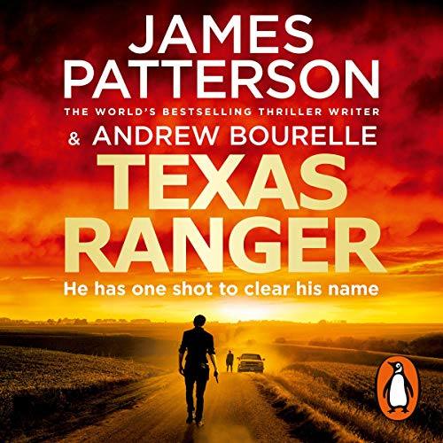 Texas Ranger                   By:                                                                                                                                 James Patterson                               Narrated by:                                                                                                                                 Christopher Ragland                      Length: 7 hrs and 24 mins     14 ratings     Overall 3.8