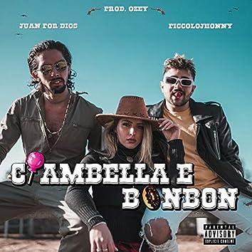 Ciambella e Bonbon (feat. Juan Por Dios)