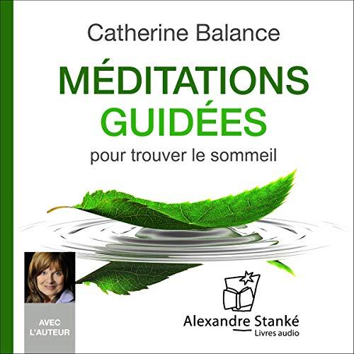 Méditations guidées pour trouver le sommeil audiobook cover art