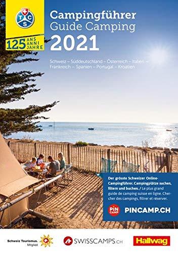 TCS Schweiz & Europa Campingführer 2021: Neu mit offizieller Klassifizierung der Schweizer Campings in 4 Kategorien...
