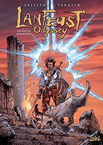 Lanfeust Odyssey T10: Un destin Karaxastin