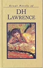 Great Novels of D. H. Lawrence: The Rainbow & Lady Chatterley's Lover
