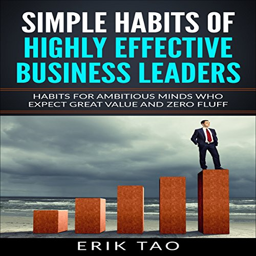 Simple Habits of Highly Effective Business Leaders audiobook cover art