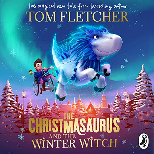 Couverture de The Christmasaurus and the Winter Witch