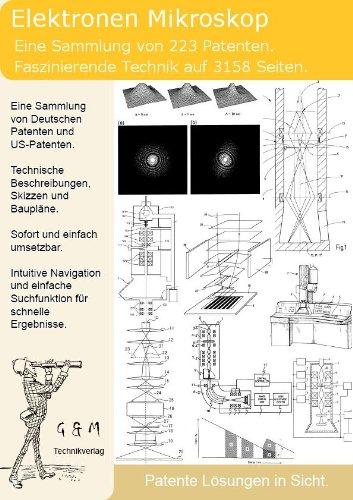 Elektronen Mikroskop Aufbau: 223 geniale Patente verraten die Technik dahinter!