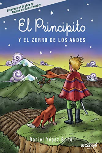 El Principito y el zorro de los Andes eBook: Yépez Brito, Daniel ...