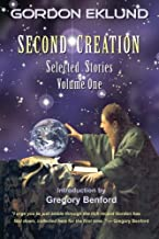 Second Creation (Selected Stories) (Volume 1)