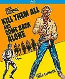 Kill Them All and Come Back Alone (Special Edition) aka Ammazzali Tutti E Torna Solo [Blu-ray]