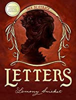 A Series of Unfortunate Events: The Beatrice Letters