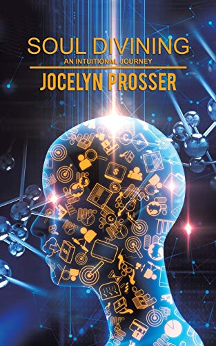 Book: Soul Divining by Jocelyn Prosser