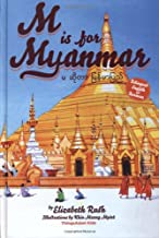 M is for Myanmar (Alphabetical World)