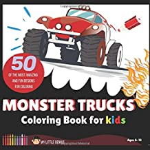 Monster Trucks Coloring Book for kids: 50 of the most Amazing and Fun Designs for Coloring. Ages 6-12 (Activity Book) PDF