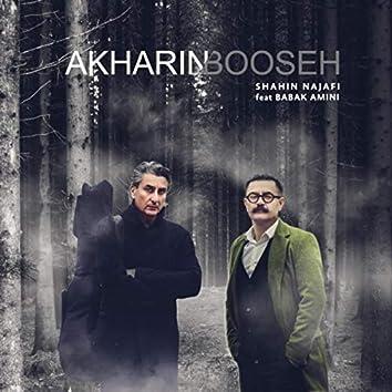Akharin Booseh (feat. Babak Amini)