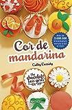 Cor de mandarina: The Chocolate Box Girls 3 (Catalan Edition)