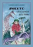 Aniceto y los cuentos de la Biblia (Infantil-Juvenil)
