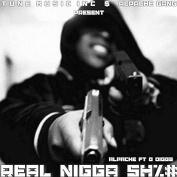 ReaL Nigga Sh#% (feat. B Diggs)