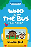 Who Is on the Bus